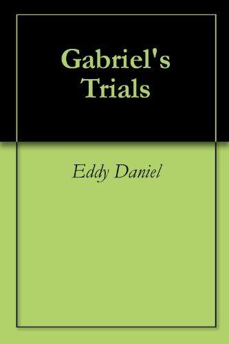 Gabriels Trials Eddy Daniel