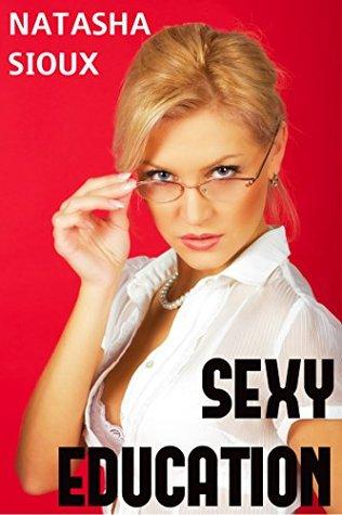 Sexy Education  by  Natasha Sioux