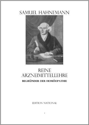 Reine Arzneimittellehre Begründer der Homäopathie Samuel Hahnemann