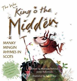 The Wee Book of King O the Midden Matthew Fitt