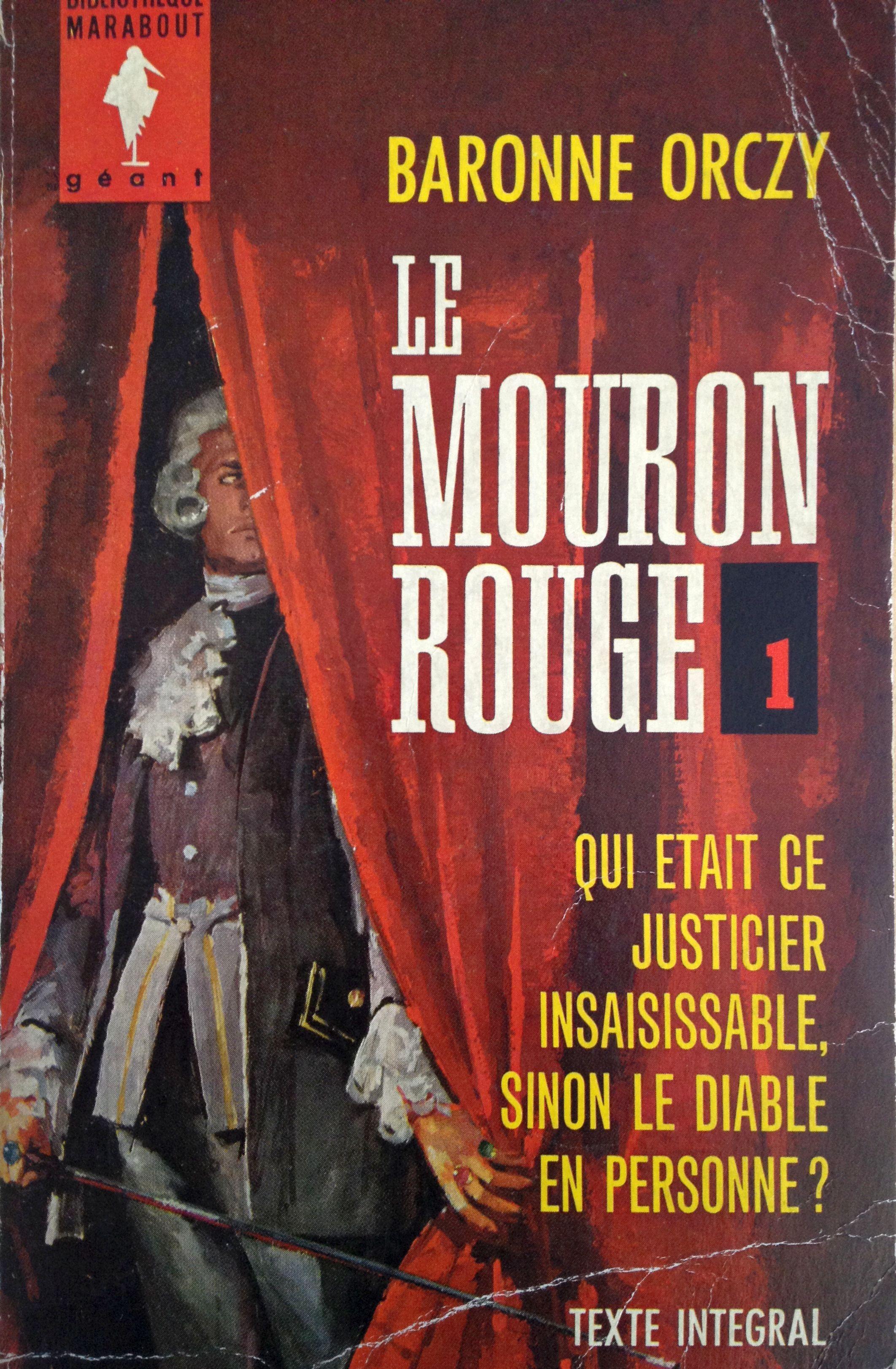 Le Mouron Rouge 1 Baronne Orczy