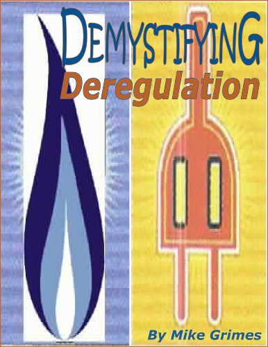 Demystifying Deregulation Mike Grimes