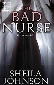 The Bad Nurse  by  Sheila Johnson
