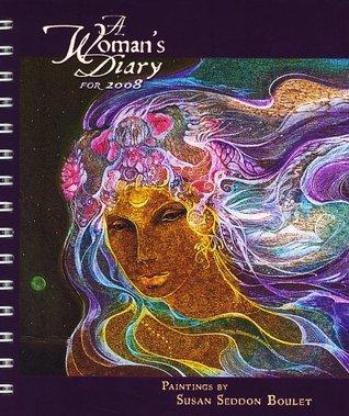 A Womans Diary for 2008 Calendar  by  Susan Seddon Boulet