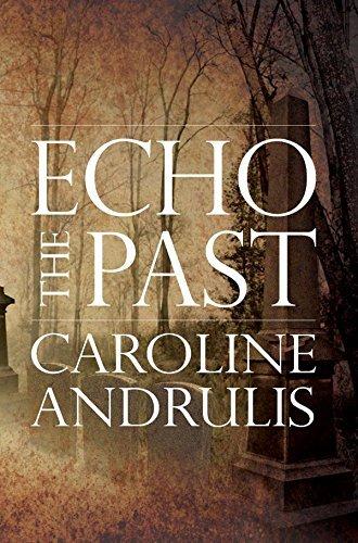 Echo the Past Caroline Andrulis