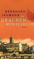 Die Drachen Von Montesecco: Kriminalroman  by  Bernhard Jaumann