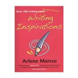Writing Inspirations: A Fundex of Individualized Activities for English Language Practice Arlene Marcus