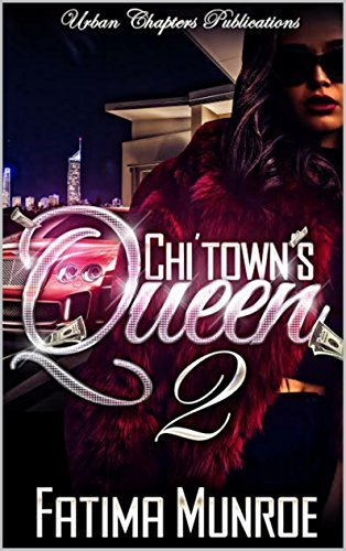 ChiTowns Queen 2  by  Fatima Munroe