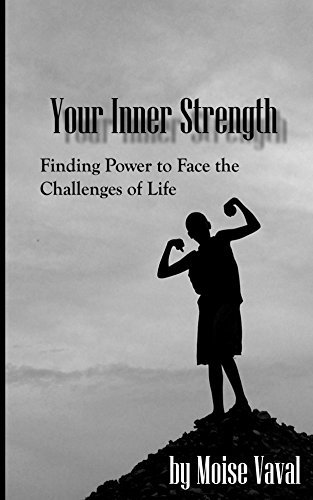 Your Inner Strength  by  Moise Vaval