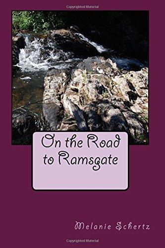 On the Road to Ramsgate Melanie Schertz