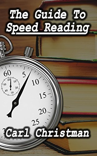 The Guide to Speed Reading  by  Carl Christman