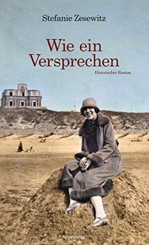 Wie ein Versprechen: Historischer Roman Stefanie Zesewitz