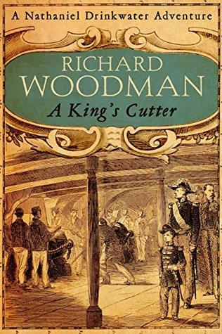 A Kings Cutter: Number 2 in series Richard Woodman