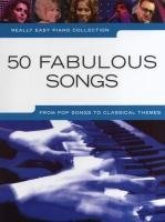 Really Easy Piano 50 Fabulous Songs  by  Various