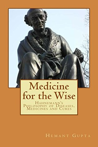 Medicine for the Wise  by  Hemant Gupta
