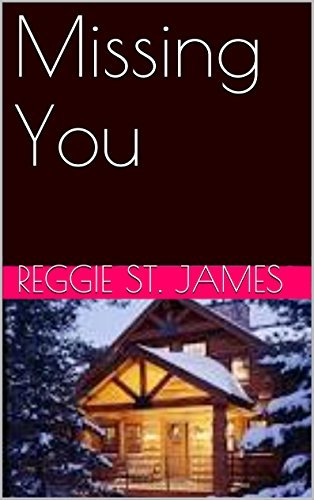 Missing You Reggie St. James