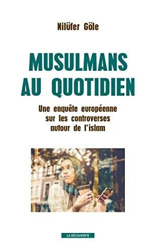 Musulmans au quotidien Nilüfer Göle