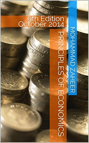 PRINCIPLES OF ECONOMICS: 9th Edition October 2014  by  Mohammad Zaheer