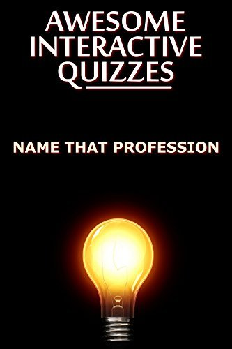 Awesome Interactive Quizzes: Name That Profession Miss Misty Marsh