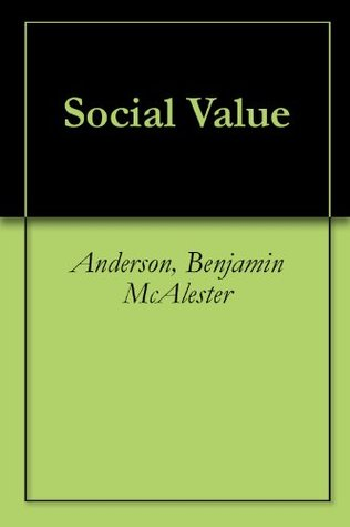 Social Value  by  Benjamin McAlester Anderson
