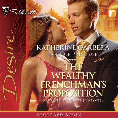 The Wealthy Frenchmans Proposition (Sons of Privilege #2)  by  Katherine Garbera