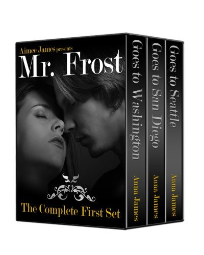 Mr. Frost (The William Frost Series ~ Complete Set)  by  Aimee James