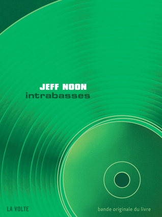 Intrabasses  by  Jeff Noon