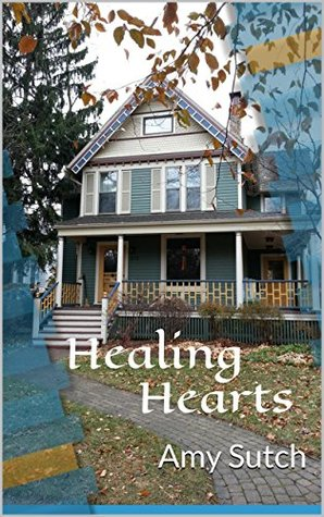 Healing Hearts Amy Sutch
