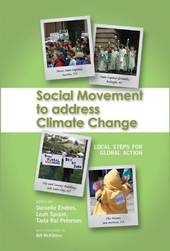 Social Movement to Address Climate Change: Local Steps for Global Action, Student Edition Leah Sprain
