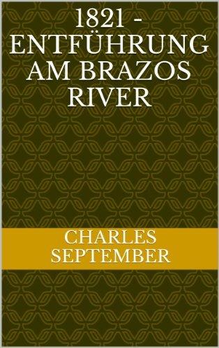 1821 - Entführung am Brazos River  by  Charles September