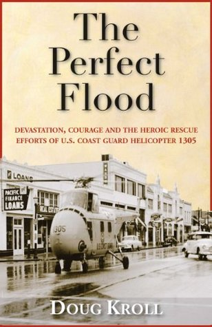The Perfect Flood  by  Doug Kroll