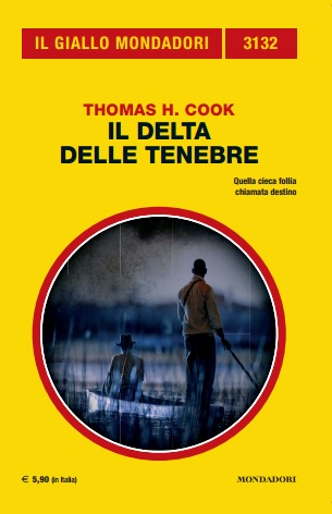 Il delta delle tenebre  by  Thomas H. Cook