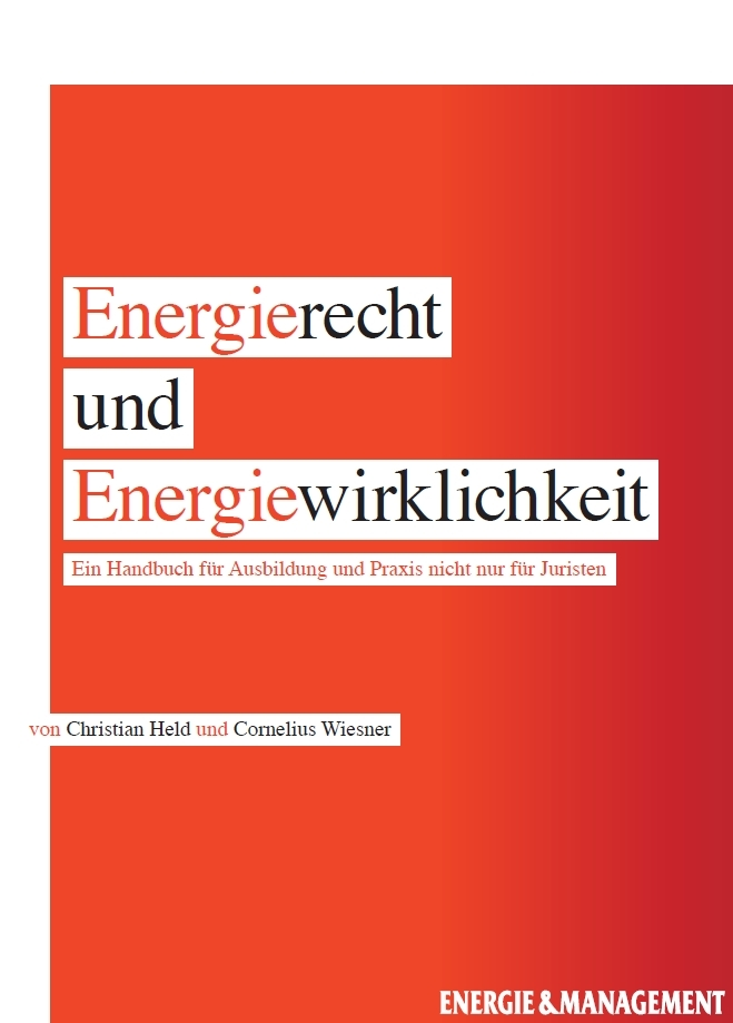 Energierecht und Energiewirklichkeit  by  Christian Held