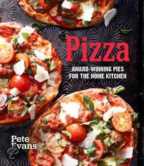 Pizza: 40 Verrassende Recepten Van De Bekroonde Pizzabakker Pete Evans