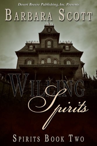 Willing Spirits  by  Barbara  Scott