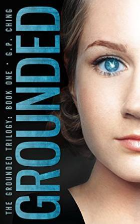 Grounded (The Grounded Trilogy #1) G.P. Ching