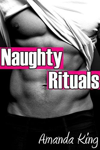 Naughty Rituals Amanda King