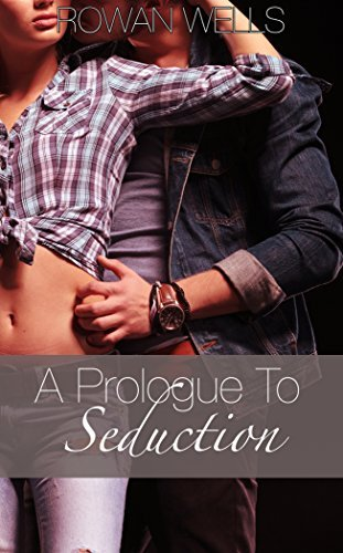 A Prologue to Seduction - A New Adult Romance: The Scarlet Diaries #1  by  Rowan Wells