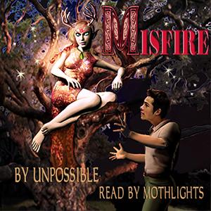 Misfire (Misfire verse, #1)  by  Unpossible