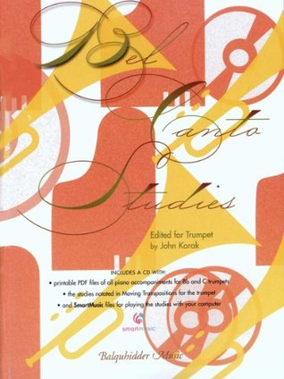Bel Canto Studies Bk./CD Edited for Trumpet by John Korak