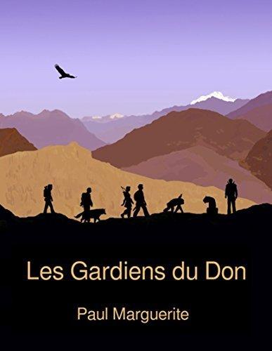 Les Gardiens du Don Paul Marguerite