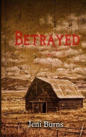 Betrayed (Twisted Fate Novella) (Volume 1) Jeni Burns