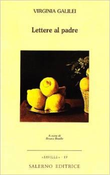 Lettere al padre  by  Maria Celeste Galilei