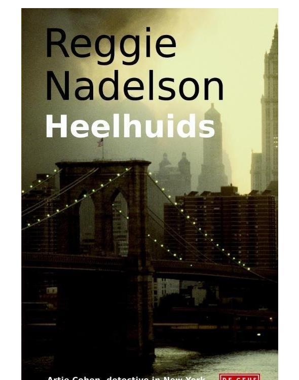 Heelhuids  by  Reggie Nadelson
