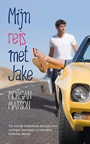 Mijn reis met Jake  by  Morgan Matson