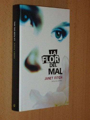 La flor del mal  by  Janet Fitch