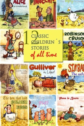 12 Classic Childrens Stories of All Time  by  Hans Christian Andersen