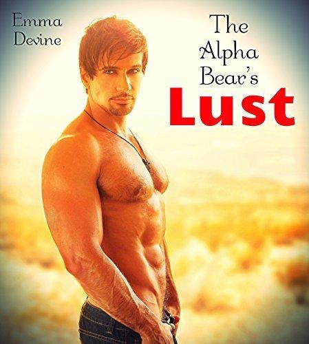 The Alpha Bears Lust (BBW Werebear Pregnancy Paranormal Romance) Emma Devine