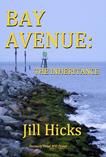 Bay Avenue: The Inheritance  by  Jill Hicks