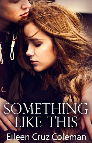 Something Like This (Secrets Series, #1)  by  Eileen Cruz Coleman